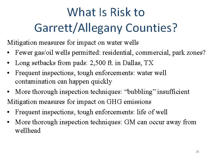 What Is Risk to Garrett/Allegany Counties? Mitigation measures for impact on water wells •