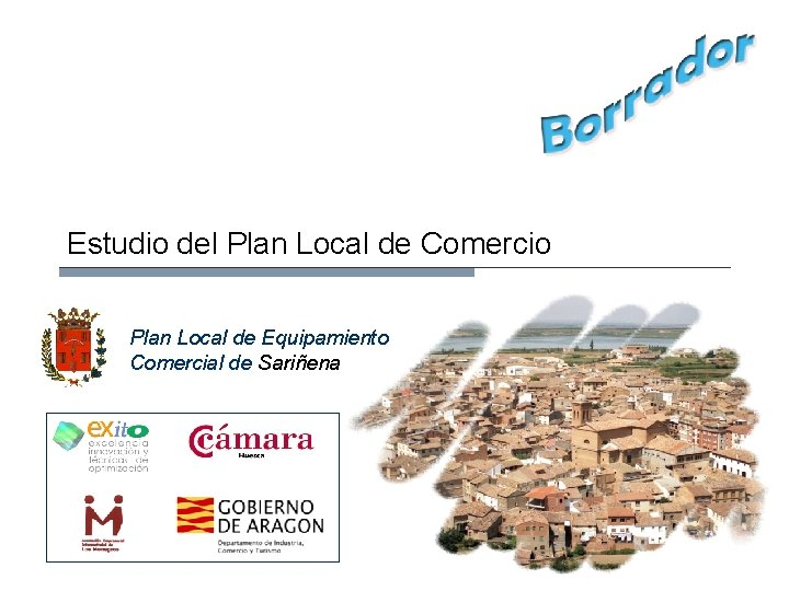 Estudio del Plan Local de Comercio Plan Local de Equipamiento Comercial de Sariñena