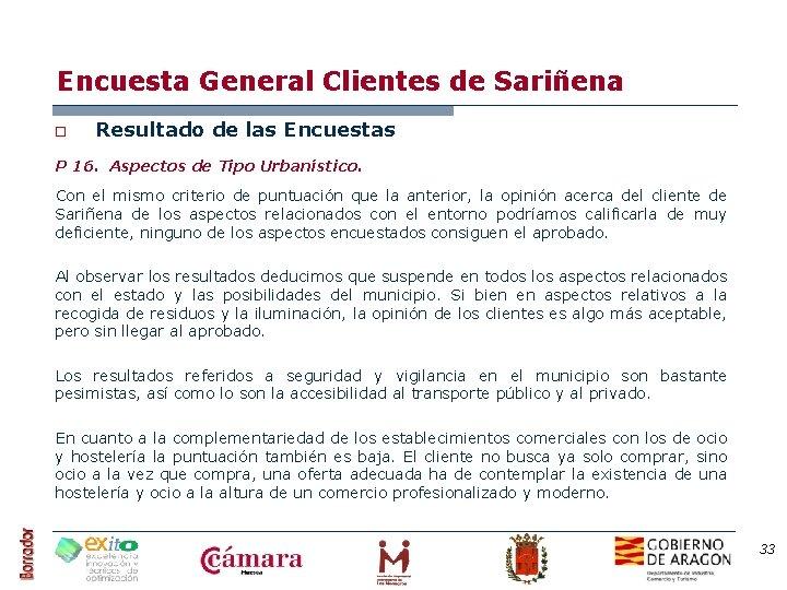 Encuesta General Clientes de Sariñena o Resultado de las Encuestas P 16. Aspectos de