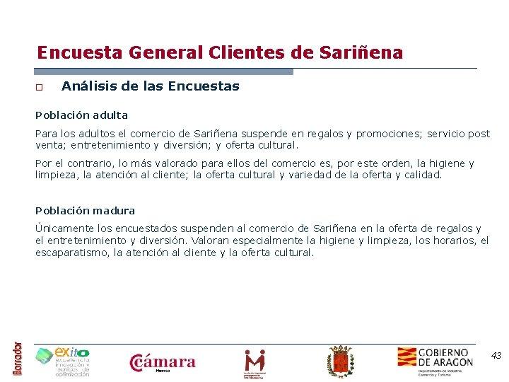 Encuesta General Clientes de Sariñena o Análisis de las Encuestas Población adulta Para los