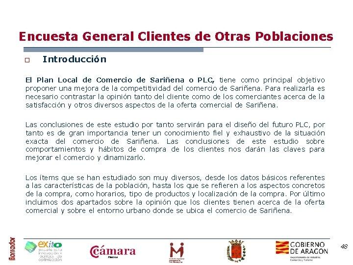 Encuesta General Clientes de Otras Poblaciones o Introducción El Plan Local de Comercio de