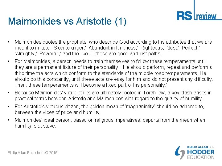 Maimonides vs Aristotle (1) • Maimonides quotes the prophets, who describe God according to