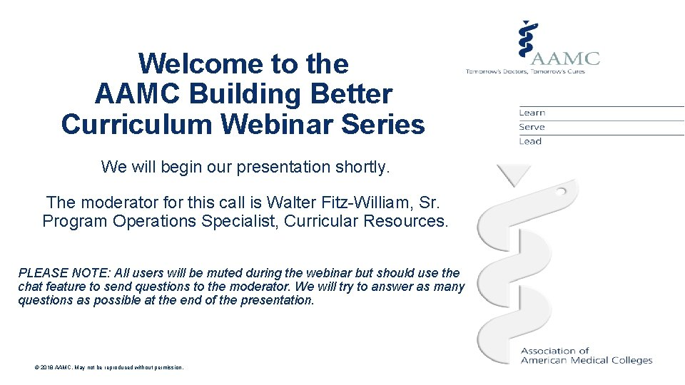 Presentation title goes here Welcome to the AAMC Building Subtitle of Presentation Better Curriculum