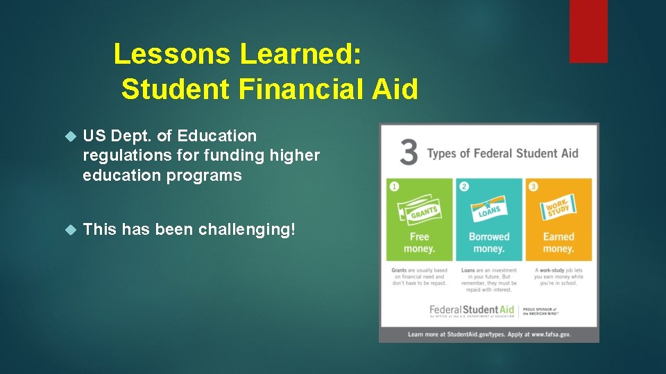 Lessons Learned: Student Financial Aid US Dept. of Education regulations for funding higher education