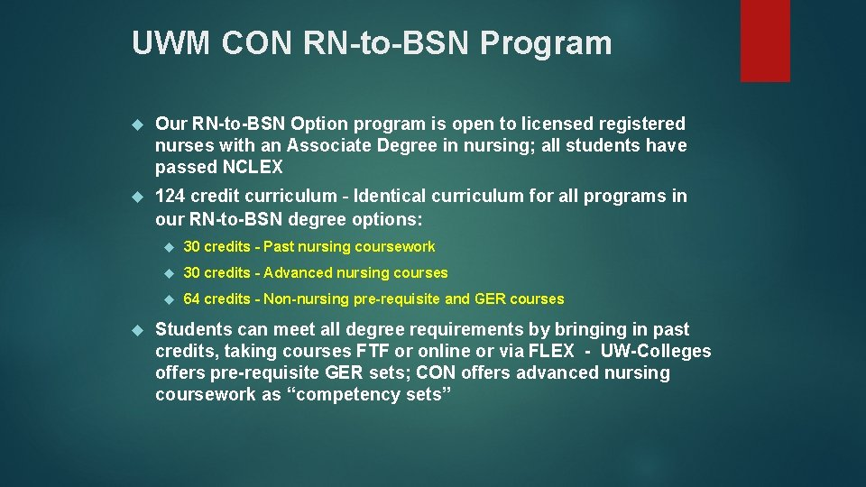 UWM CON RN-to-BSN Program Our RN-to-BSN Option program is open to licensed registered nurses