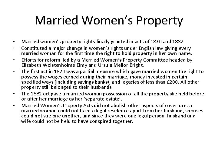 Married Women's Property • • • Married women's property rights finally granted in acts
