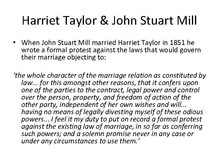 Harriet Taylor & John Stuart Mill • When John Stuart Mill married Harriet Taylor