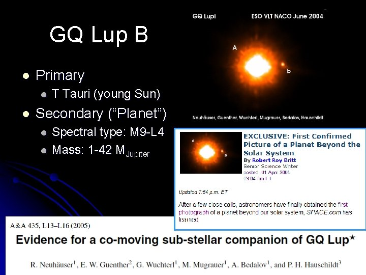 """GQ Lup B l Primary l l T Tauri (young Sun) Secondary (""""Planet"""") l"""