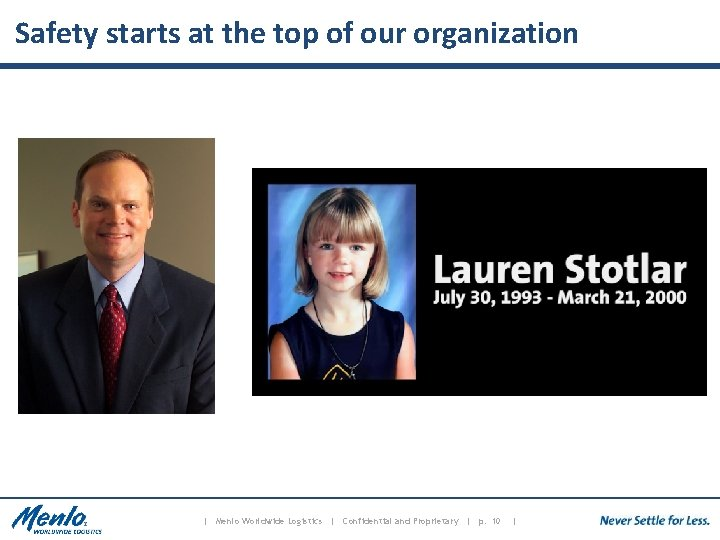 Safety starts at the top of our organization | Menlo Worldwide Logistics | Confidential