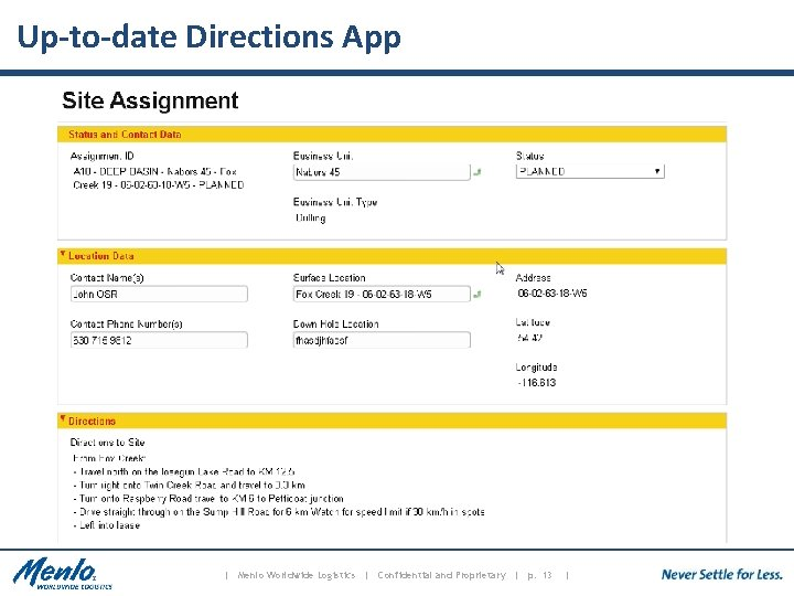 Up-to-date Directions App | Menlo Worldwide Logistics | Confidential and Proprietary | p. 13
