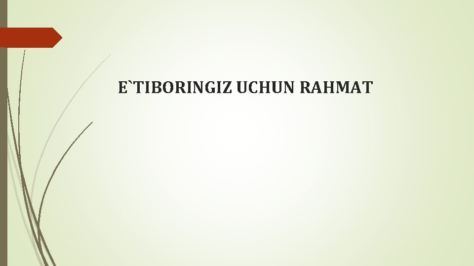 E`TIBORINGIZ UCHUN RAHMAT