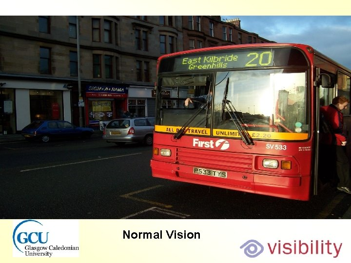 Bus normal view Normal Vision