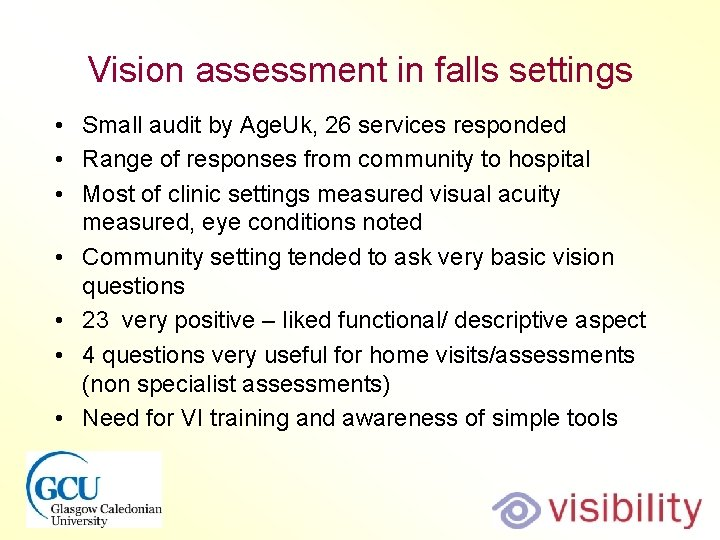 Vision assessment in falls settings • Small audit by Age. Uk, 26 services responded