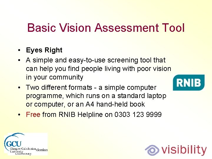 Basic Vision Assessment Tool • Eyes Right • A simple and easy-to-use screening tool