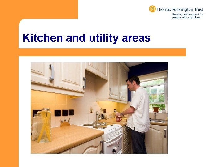 Kitchen and utility areas