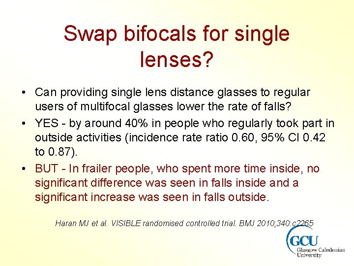 Swap bifocals for single lenses? • Can providing single lens distance glasses to regular