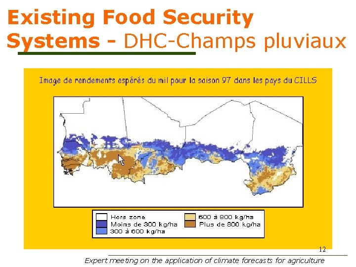 Existing Food Security Systems - DHC-Champs pluviaux 12 Expert meeting on the application of