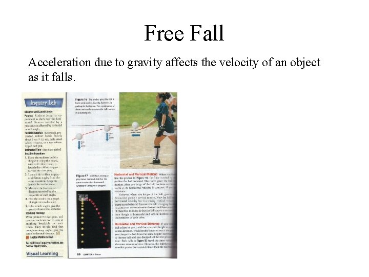 Free Fall Acceleration due to gravity affects the velocity of an object as it