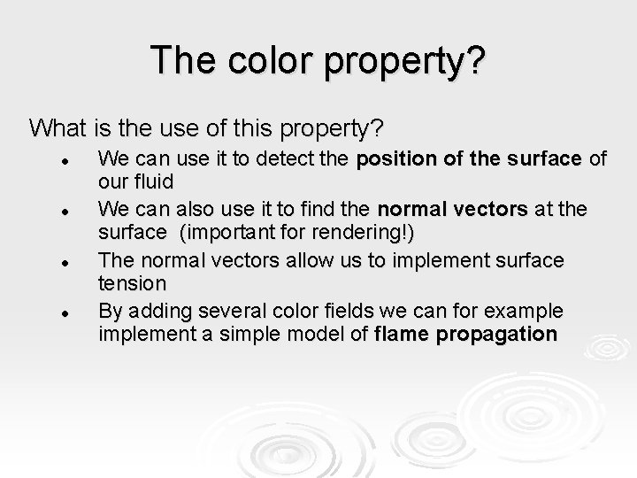 The color property? What is the use of this property? l l We can