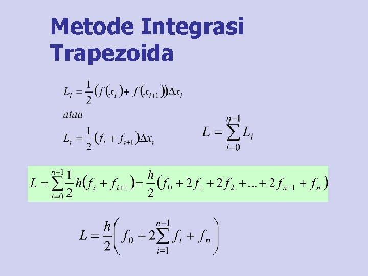 Metode Integrasi Trapezoida