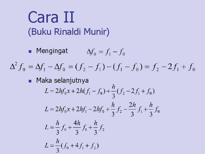 Cara II (Buku Rinaldi Munir) n Mengingat n Maka selanjutnya