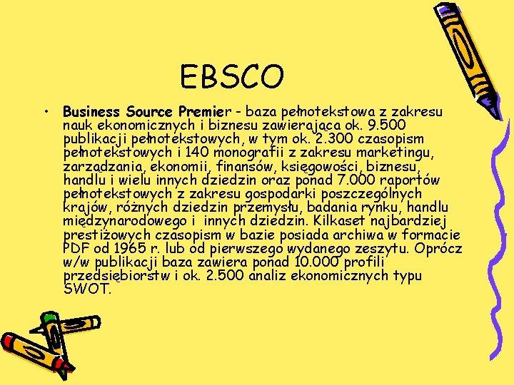 EBSCO • Business Source Premier - baza pełnotekstowa z zakresu nauk ekonomicznych i biznesu