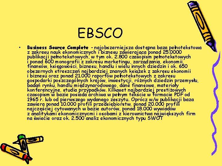 EBSCO • Business Source Complete - najobszerniejsza dostępna baza pełnotekstowa z zakresu nauk ekonomicznych