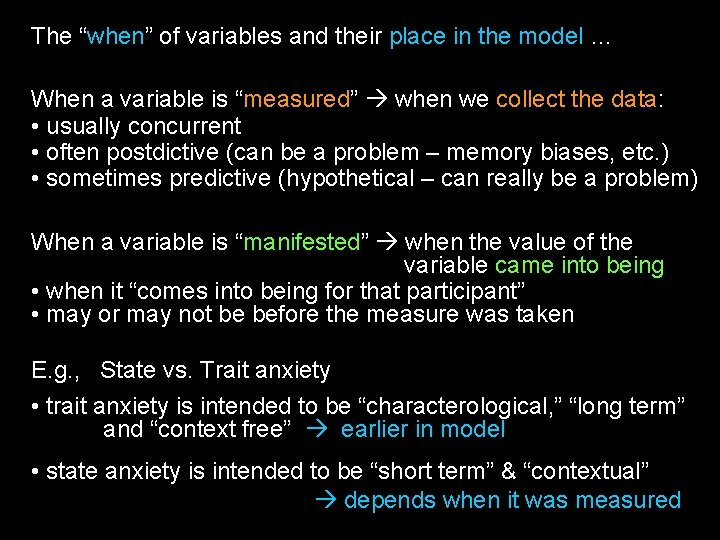 "The ""when"" of variables and their place in the model … When a variable"