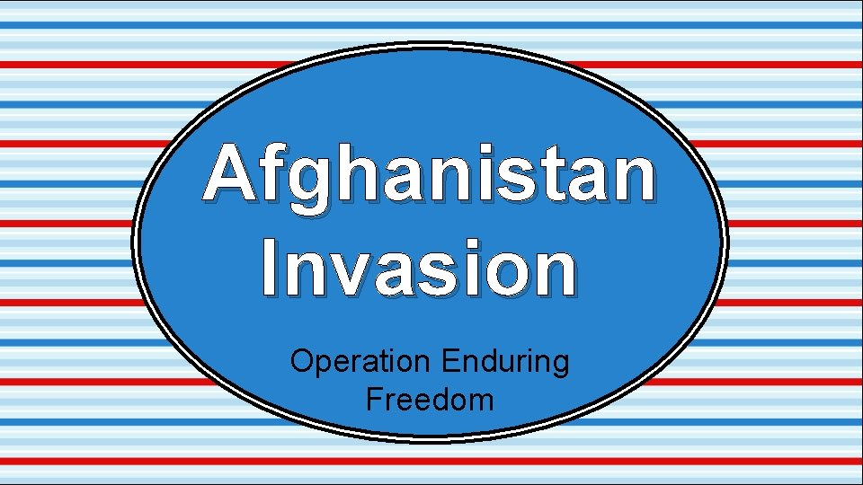 Afghanistan Invasion Operation Enduring Freedom