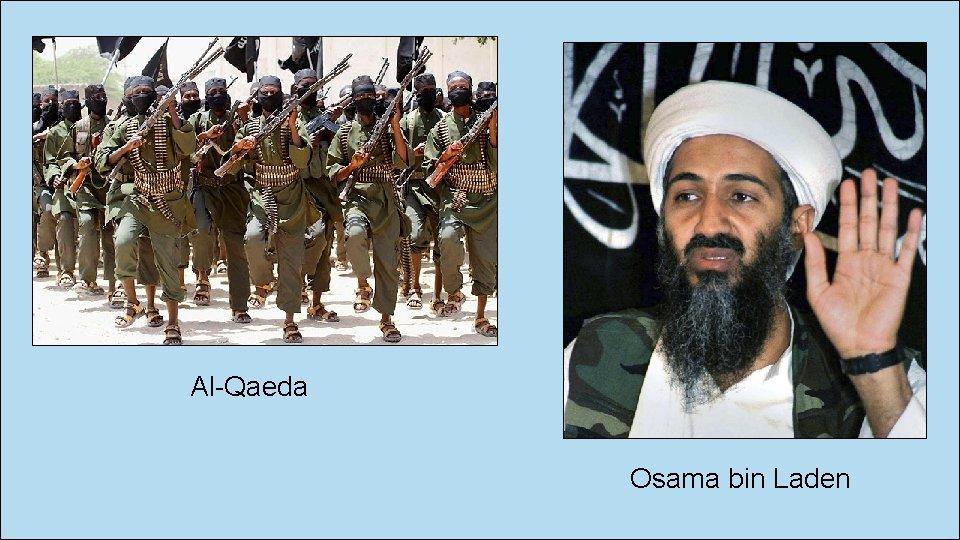 Al-Qaeda Osama bin Laden