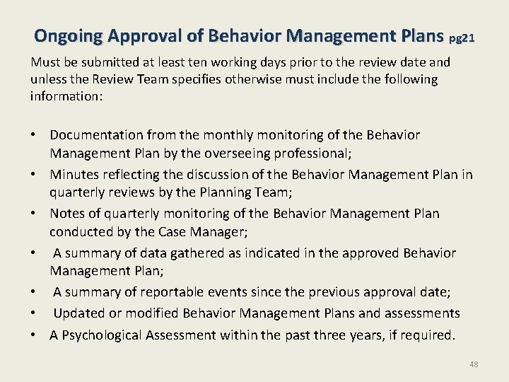 Ongoing Approval of Behavior Management Plans pg 21 Must be submitted at least ten
