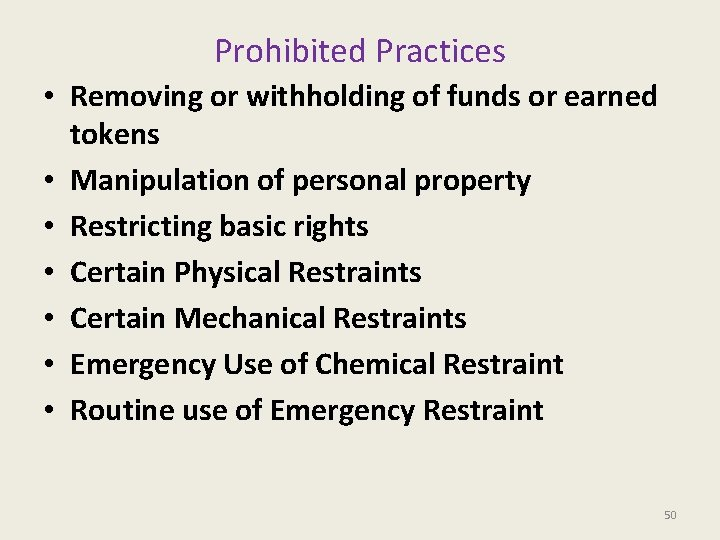 Prohibited Practices • Removing or withholding of funds or earned tokens • Manipulation of