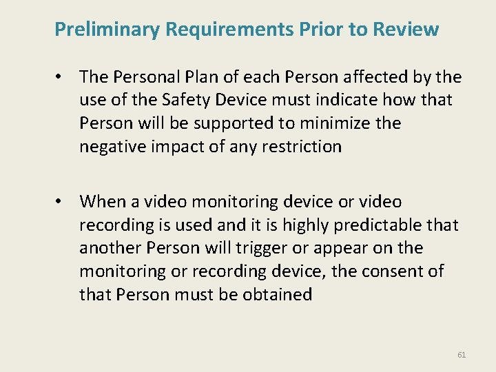 Preliminary Requirements Prior to Review • The Personal Plan of each Person affected by