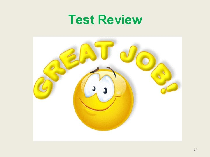 Test Review 72