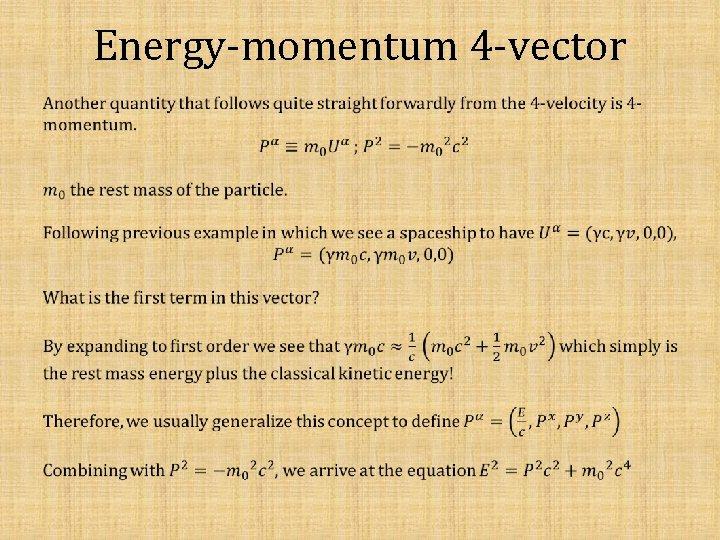 Energy-momentum 4 -vector