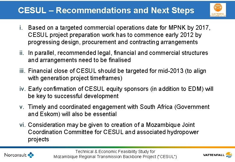 CESUL – Recommendations and Next Steps i. Based on a targeted commercial operations date