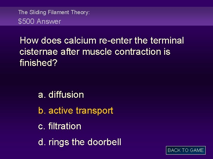 The Sliding Filament Theory: $500 Answer How does calcium re-enter the terminal cisternae after