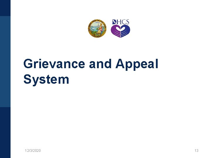 Grievance and Appeal System 12/3/2020 13