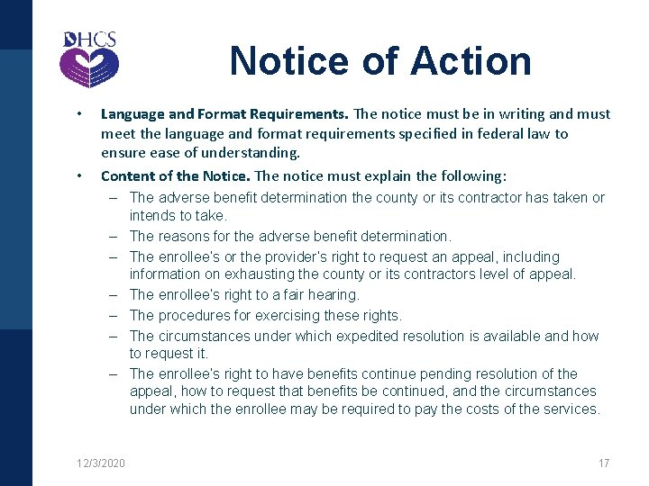 Notice of Action • • Language and Format Requirements. The notice must be in