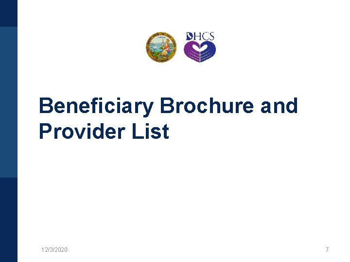 Beneficiary Brochure and Provider List 12/3/2020 7