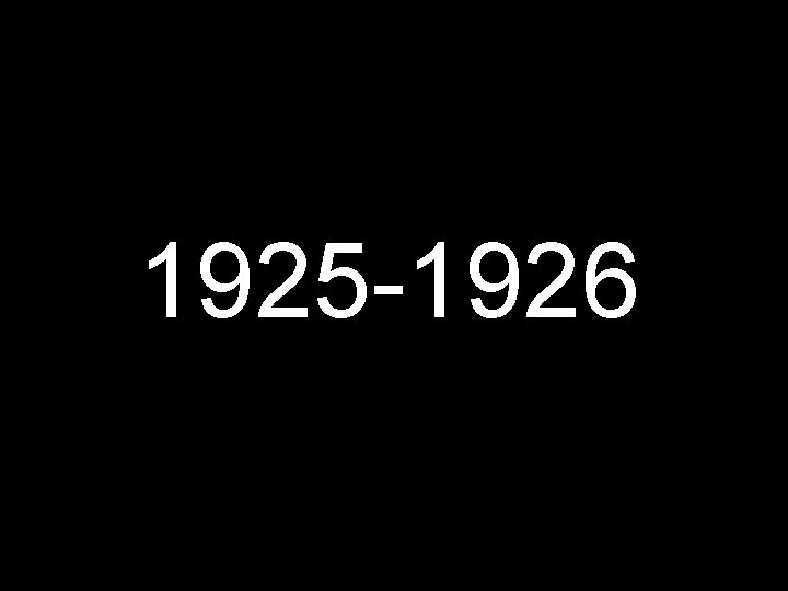 1925 -1926