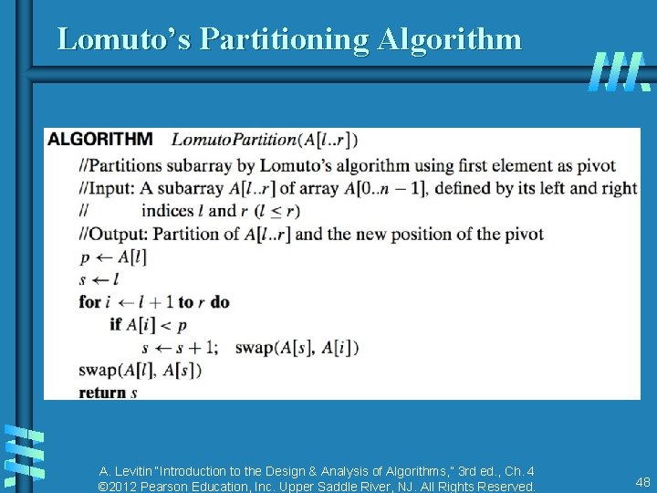 """Lomuto's Partitioning Algorithm A. Levitin """"Introduction to the Design & Analysis of Algorithms, """""""