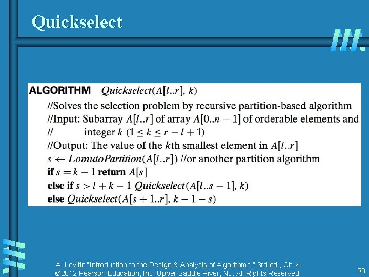 """Quickselect A. Levitin """"Introduction to the Design & Analysis of Algorithms, """" 3 rd"""