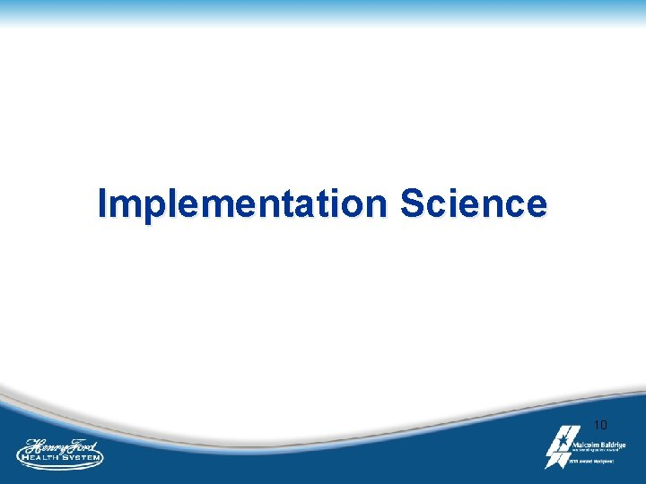 Implementation Science 10