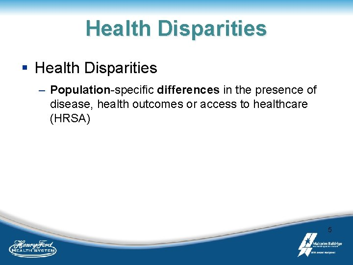 Health Disparities § Health Disparities – Population-specific differences in the presence of disease, health