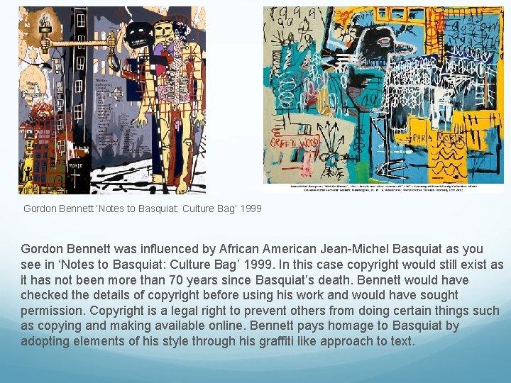 Gordon Bennett 'Notes to Basquiat: Culture Bag' 1999 Gordon Bennett was influenced by African