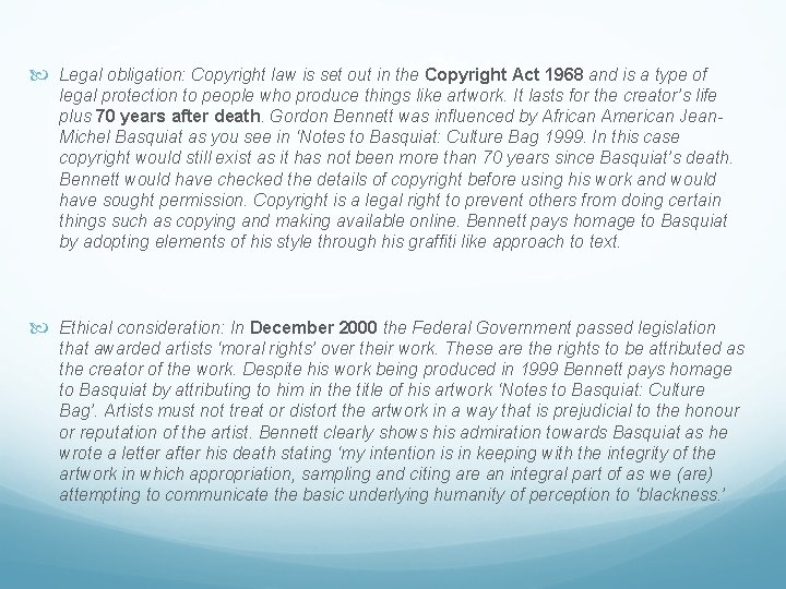 Legal obligation: Copyright law is set out in the Copyright Act 1968 and