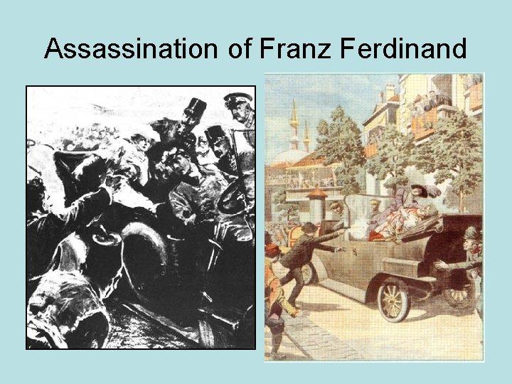 Assassination of Franz Ferdinand