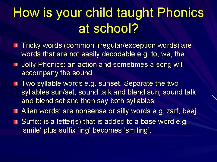 How is your child taught Phonics at school? Tricky words (common irregular/exception words) are