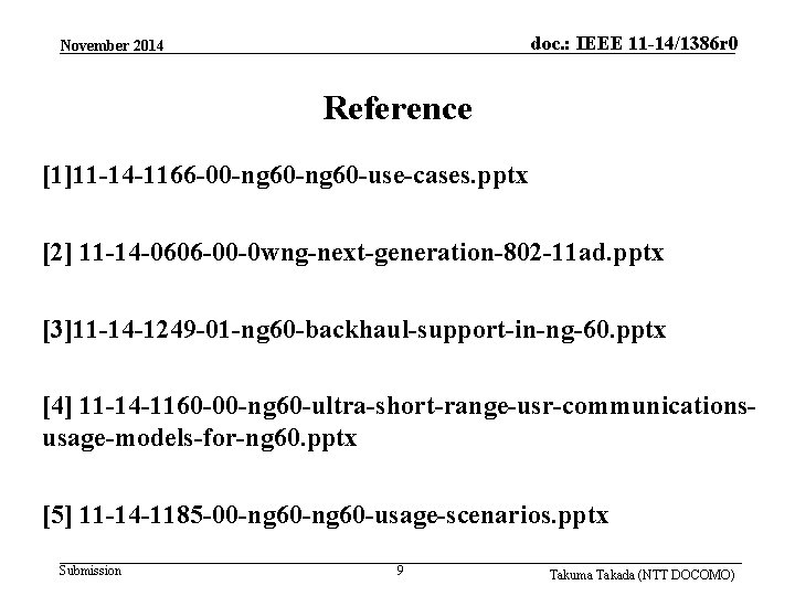 doc. : IEEE 11 -14/1386 r 0 November 2014 Reference [1]11 -14 -1166 -00